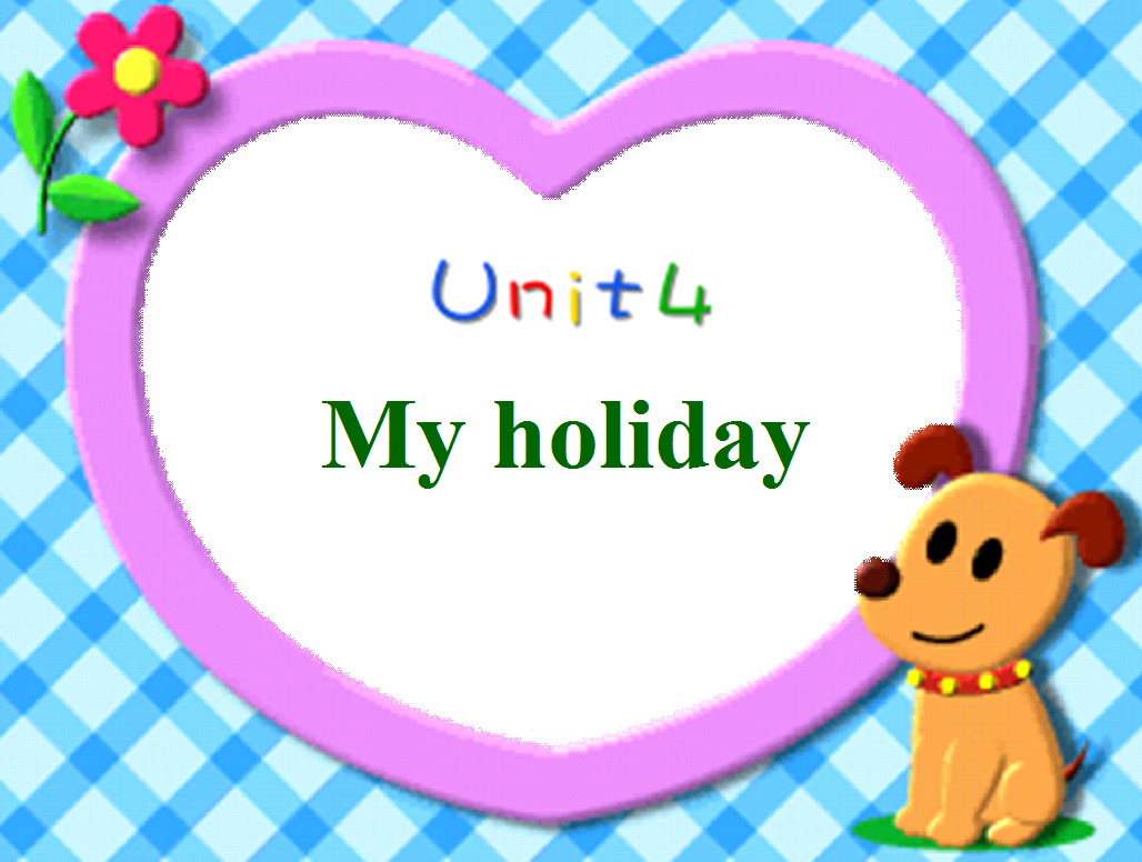 小学版小学六人教英语年级下册 Unit4MyHoli荔湾区课件一览表图片